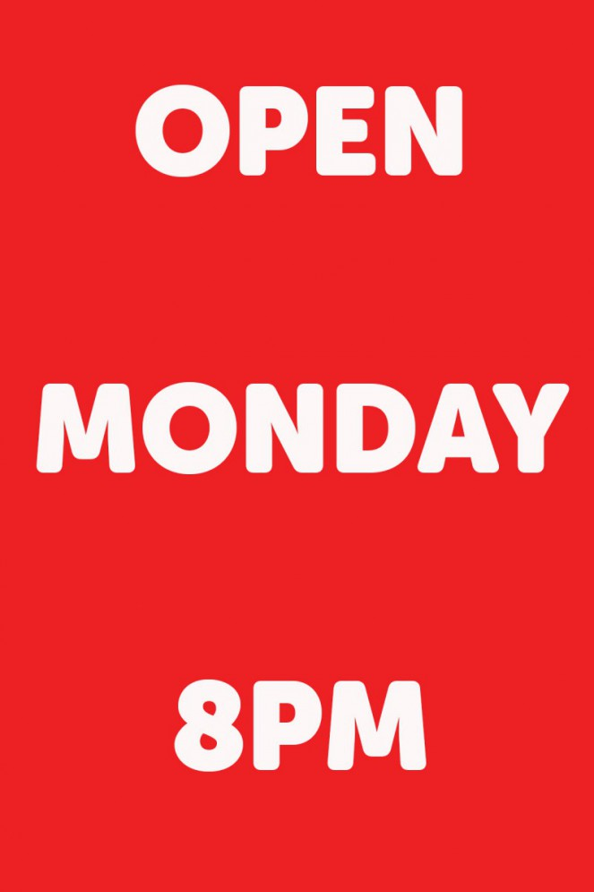 open monday 8pm